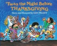 Lesson Plans For Twas the Night Before Thanksgiving by Dav Pilkey