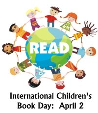 International Children's Book Day April 2 Hans Christian Anderson Birthday