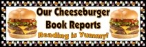 Cheeseburger Book Report Project Bulletin Board Display Banner