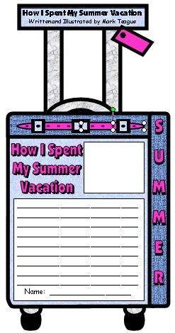 How I Spent My Summer Vacation Mark Teague Student Lesson Plans and Project Templates