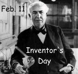 Thomas Edison and National Inventors Day February 11
