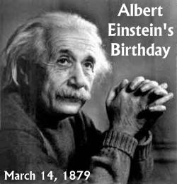 Albert Einstein Birthday March 14, 1879