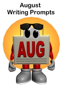 August Creative Writing Prompts and Lesson Plan Ideas For Elementary School Teachers and Students