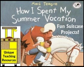 How I Spent My Summer Vacation Mark Teague Lesson