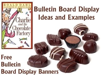 Charlie and the Chocolate Factory Free Bulletin Board Display Banner and Teaching Resources