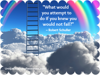 What would you attempt to do if you knew you would not fail? Robert Schuller Motivational Quote