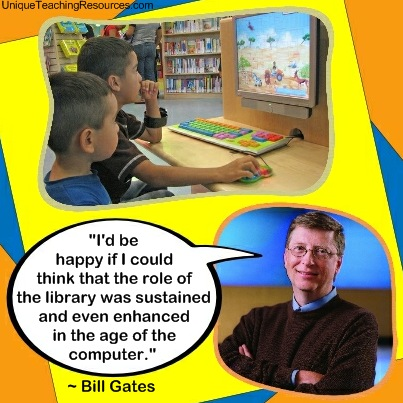 Bill Gates Famous Quotes About Libraries and Education