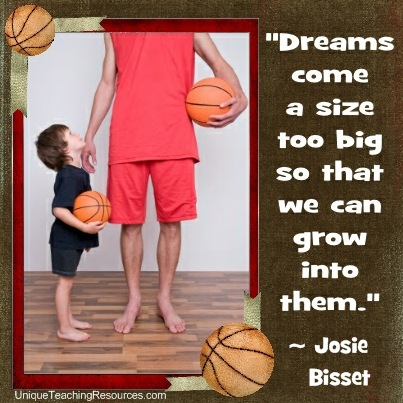 Motivational Quotes by Josie Bisset - Dreams come a size too big so that we can grow into them.