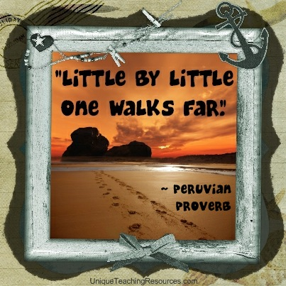 Motivational and Inspirational Quotes - Little by little one walks far. Peruvian Proverb