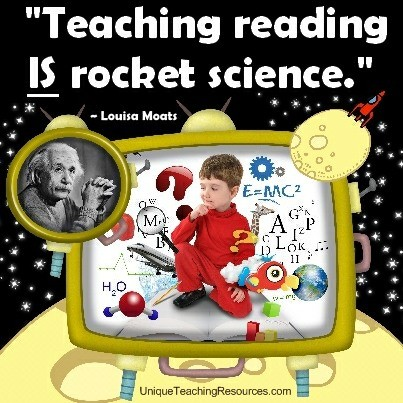 Funny Teacher Quotes - Teaching reading is rocket science. Louisa Moats