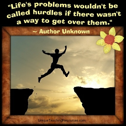 Famous Motivational and Inspirational Quotes - Life's problems wouldn't be called hurdles if there wasn't a way to get over them.