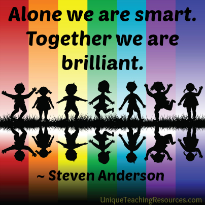 Steven Anderson Educational Quote - Alone we are smart.  Together we are brilliant.