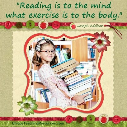Quotes About Reading - Reading is to the mind what exercise is to the body. Joseph Addison