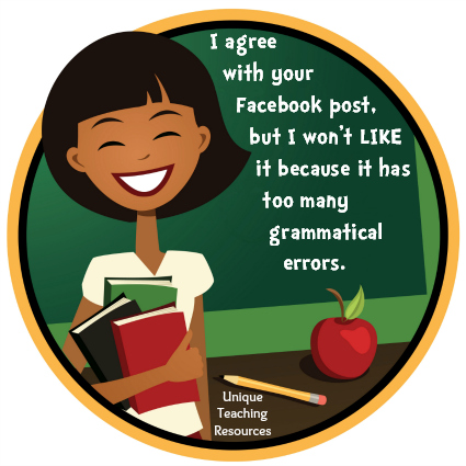 Funny Facebook Graphic - too many grammatical errors