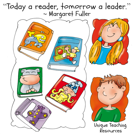 Today a reader, tomorrow a leader. Margaret Fuller reading quote