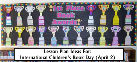 International Children's Book Day April 2 Lesson Plans and Activities