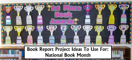 National Book Month Lesson Plans and Book Report Project Ideas for Teachers