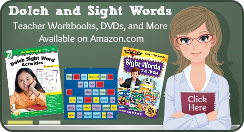 Dolch Sight Words - Resources, Workbooks, and DVDs for Teachers