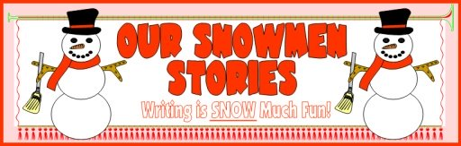 Snowman Stories Bulletin Board Display Banner