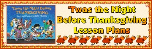Twas the Night Before Thanksgiving Lesson Plans and Fun Activities