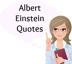 On this page, you will find more than 50 Albert Einstein Quotes.