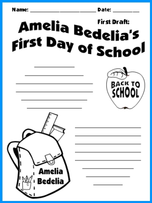 Amelia Bedelia's First Day of School Creative Writing FIrst Draft Worksheet