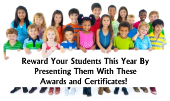 Printable Awards and Certificates for Elementary School Students and Teachers