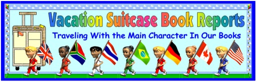 Main Character Vacation Suitcase Book Report Projects Bulletin Board Display Banner