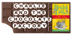 Charlie and the Chocolate Factory Lesson Plans and Ideas