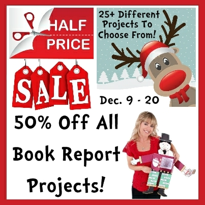 50% off all book report projects Christmas Sale Dec 9 - 20