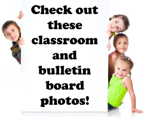 Classroom and Bulletin Board Photographs
