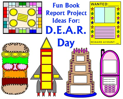 DEAR Day Lesson Plans and Fun Book Report Project Ideas