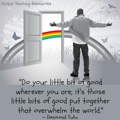 Do your little bit of good - Desmond Tutu Kindness Quote