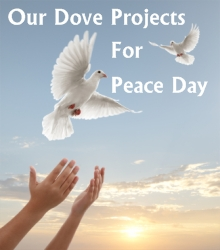 Dove Projects For Peace Day September 21