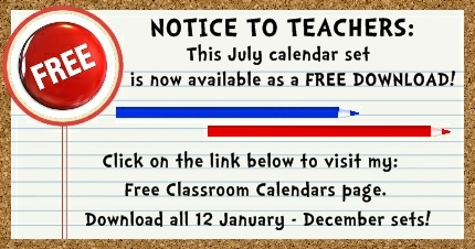 Click here to download my FREE July pocket chart classroom calendar set.
