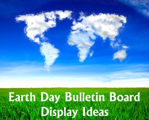 Earth Day Elementary Classroom Bulletin Board Display Examples