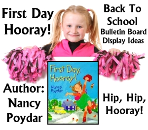 First Day Hooray Back To School Bulletin Board Display Ideas and Examples