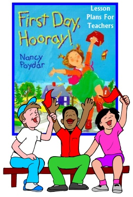 First Day Hooray Nancy Poydar Lesson Plans and Worksheets