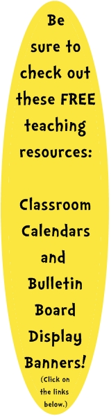 Download free classroom calendars and free bulletin board display banners.