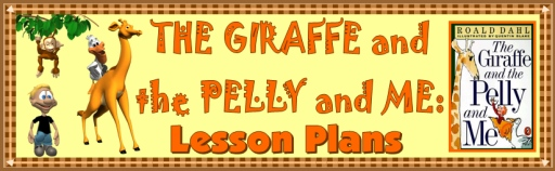 Giraffe and the Pelly and Me Lesson Plans Roald Dahl Books