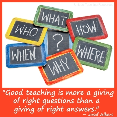Good teaching is more a giving of right questions than a giving of right answers.