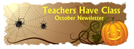 Teachers Have Class Newsletter October 2011