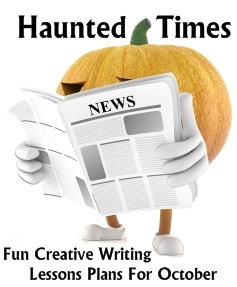 Halloween Newspaper Creative Writing Lesson Plans for October
