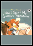 How I Spent My Summer Vacation Book Report Projects