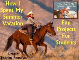 How I Spent My Summer Vacation Fun Project Ideas, Templates, and Worksheets Mark Teague