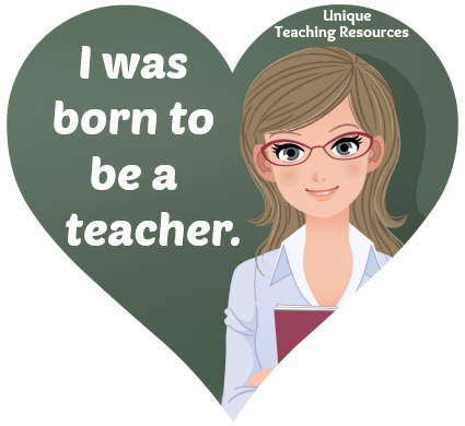 I was born to be a teacher.