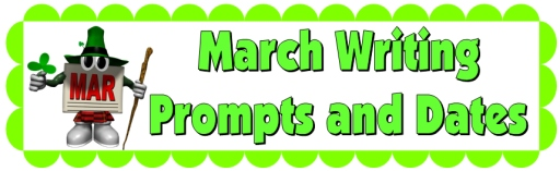 St. Patrick's Day and March Writing Prompts and Creative Journal Ideas