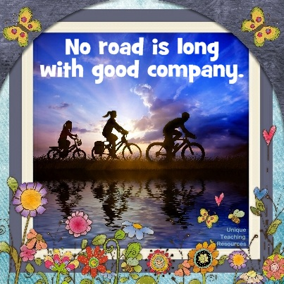 Quotes About Friends and Friendship - No road is long with good company.