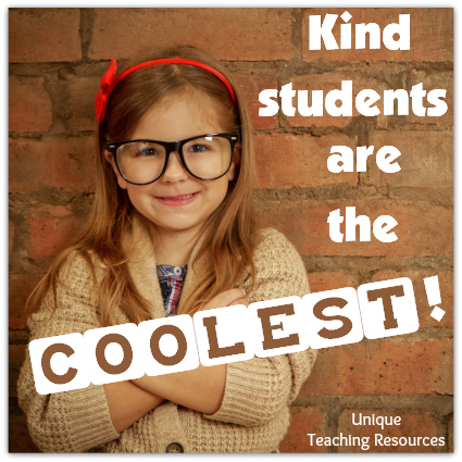 Kind students are the coolest.  It's cool to be kind.