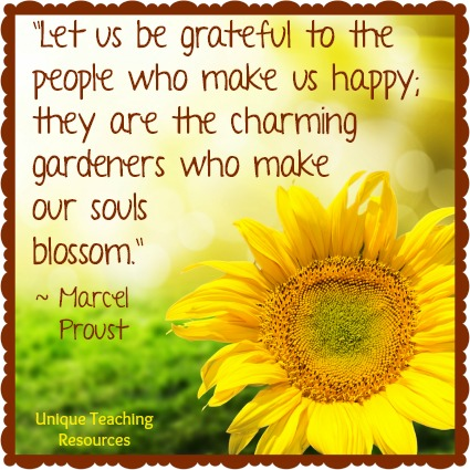 Marcel Proust quote about nature Let us be grateful to the people who make us happy.